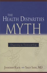 The Health Disparities Myth.